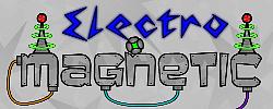 Electro Magentic